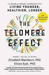 by Dr. Elizabeth Blackburn and Dr. Elissa Epel.